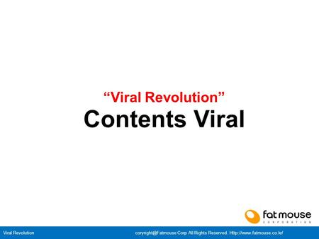 "Viral Revolution Corp All Rights Reserved.  ""Viral Revolution"" Contents Viral."