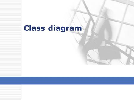 Class diagram. 클래스 클래스 이름 연산 속성 2 class Transportation { private int maximumPassenger; private double speed; public void depart(); public void stop();