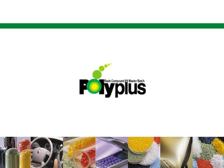 Contents Polyplus Identity Compound? High-end Compound Market Leader Polyplus Polyplus 경쟁력 Business Strategy & Vision Investment Highlight 경영목표 및 Investment.