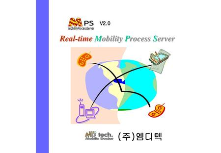 Real-time Mobility Process Server