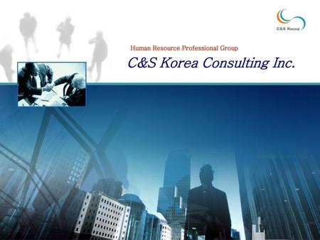 C&S Korea Consulting Inc.