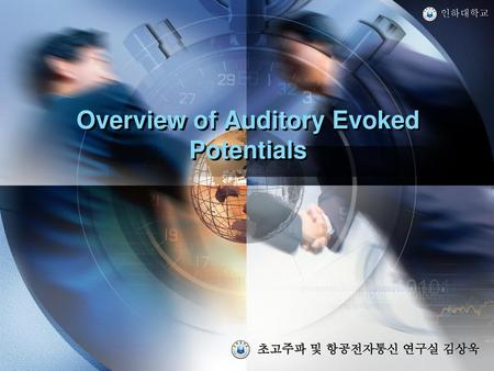 Overview of Auditory Evoked Potentials