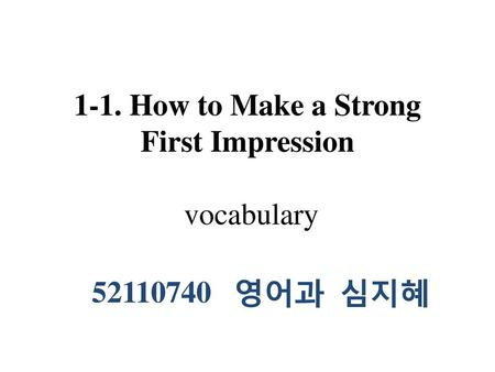 1-1. How to Make a Strong First Impression vocabulary