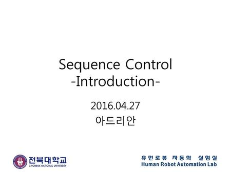 Sequence Control -Introduction-