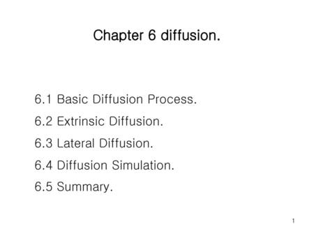 Chapter 6 diffusion. 6.1 Basic Diffusion Process.