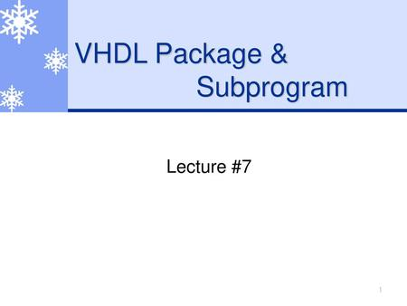 VHDL Package & Subprogram