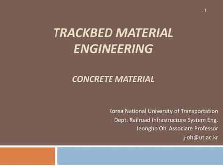 Trackbed material ENGINEERING CONCRETE MATERIAL