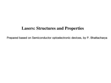 Lasers: Structures and Properties