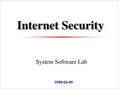 Internet Security System Software Lab 1998-04-09 2018-09-19.