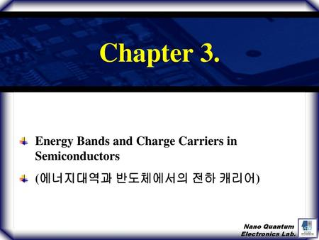 Chapter 3. Energy Bands and Charge Carriers in Semiconductors