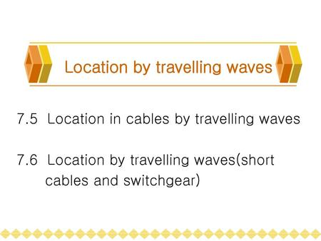 Location by travelling waves