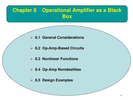 Chapter 8 Operational Amplifier as a Black Box
