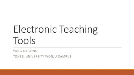 Electronic Teaching Tools