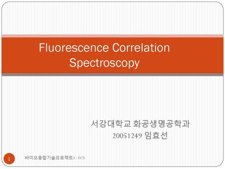 Fluorescence Correlation Spectroscopy
