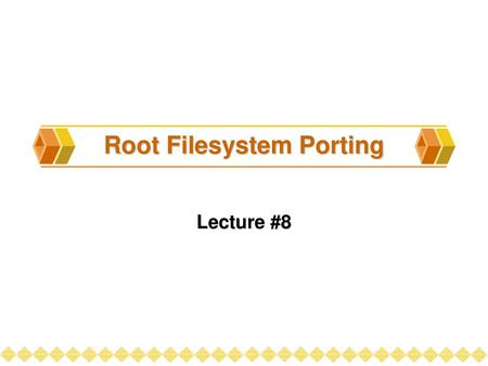 Root Filesystem Porting