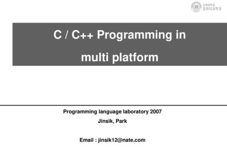 C / C++ Programming in multi platform