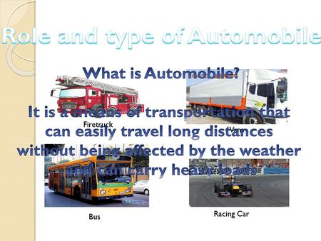 Role and type of Automobile