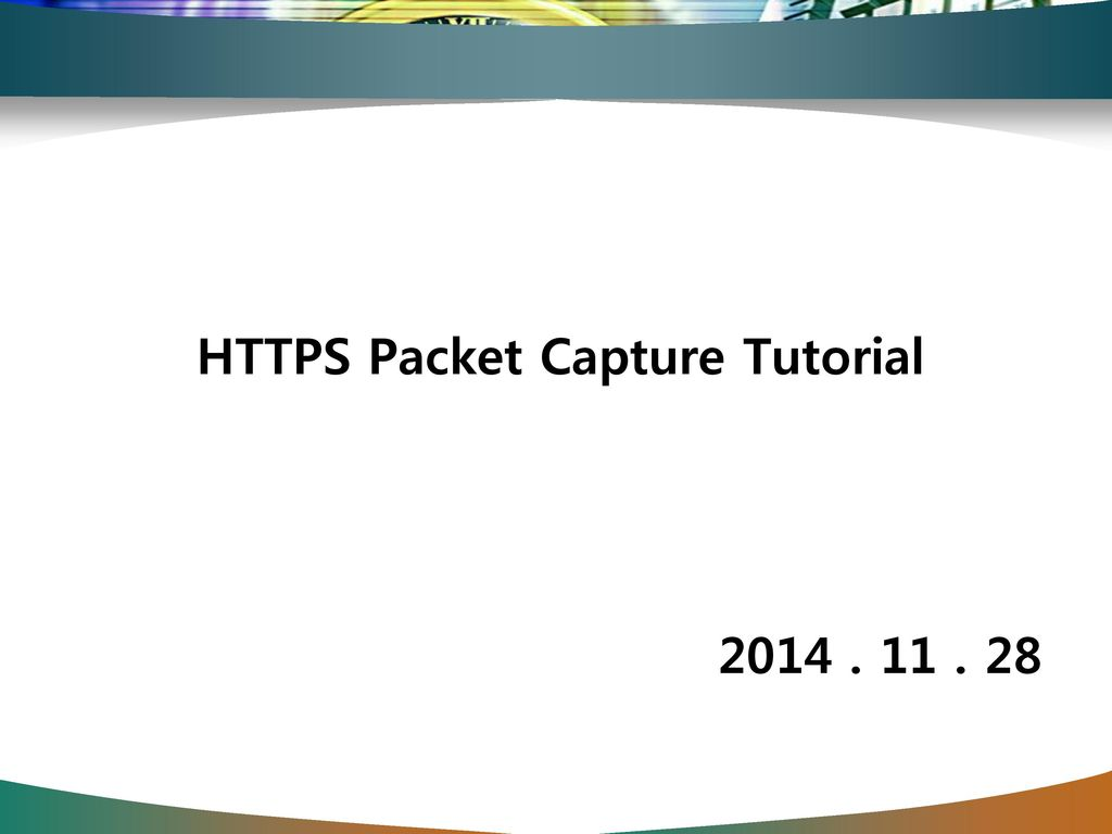 HTTPS Packet Capture Tutorial