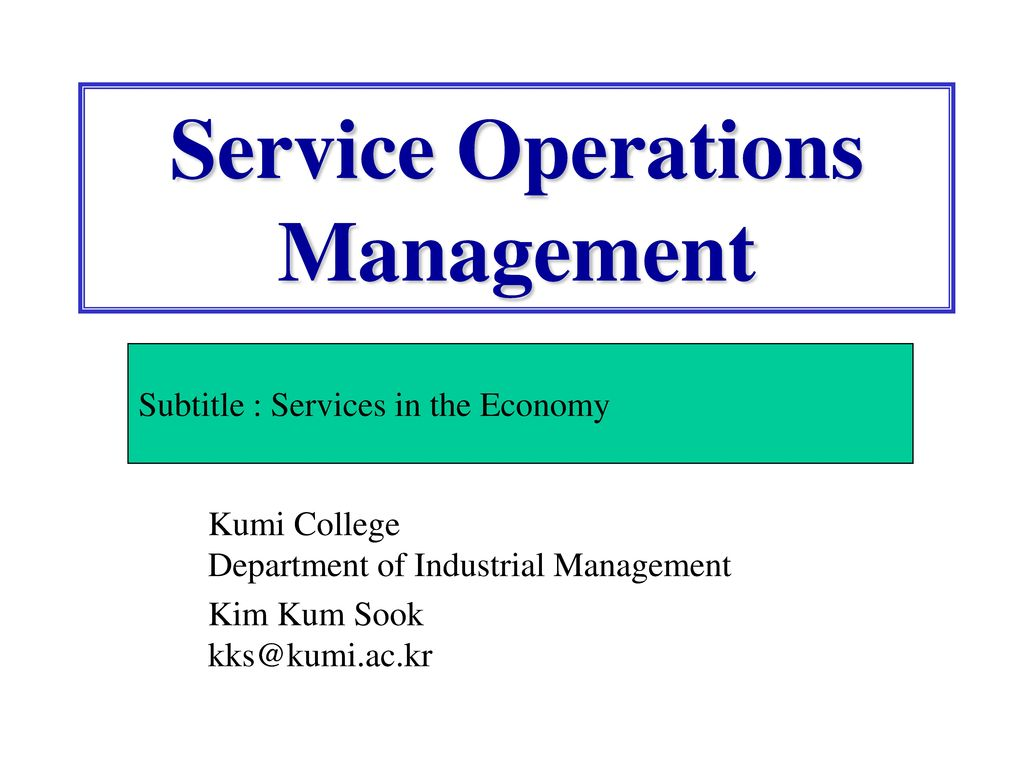service operations management Manufacturing and service operations management 2018 conference and special interest group meeting the naveen jindal school of management at.