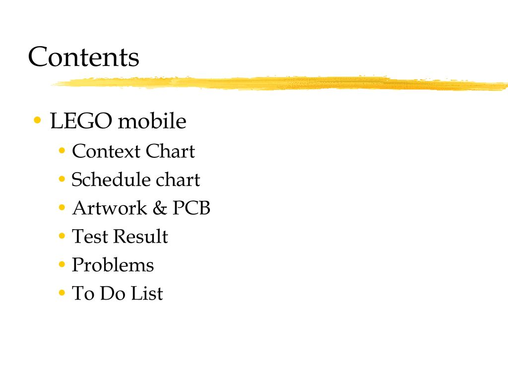 Contents LEGO mobile Context Chart Schedule chart Artwork & PCB