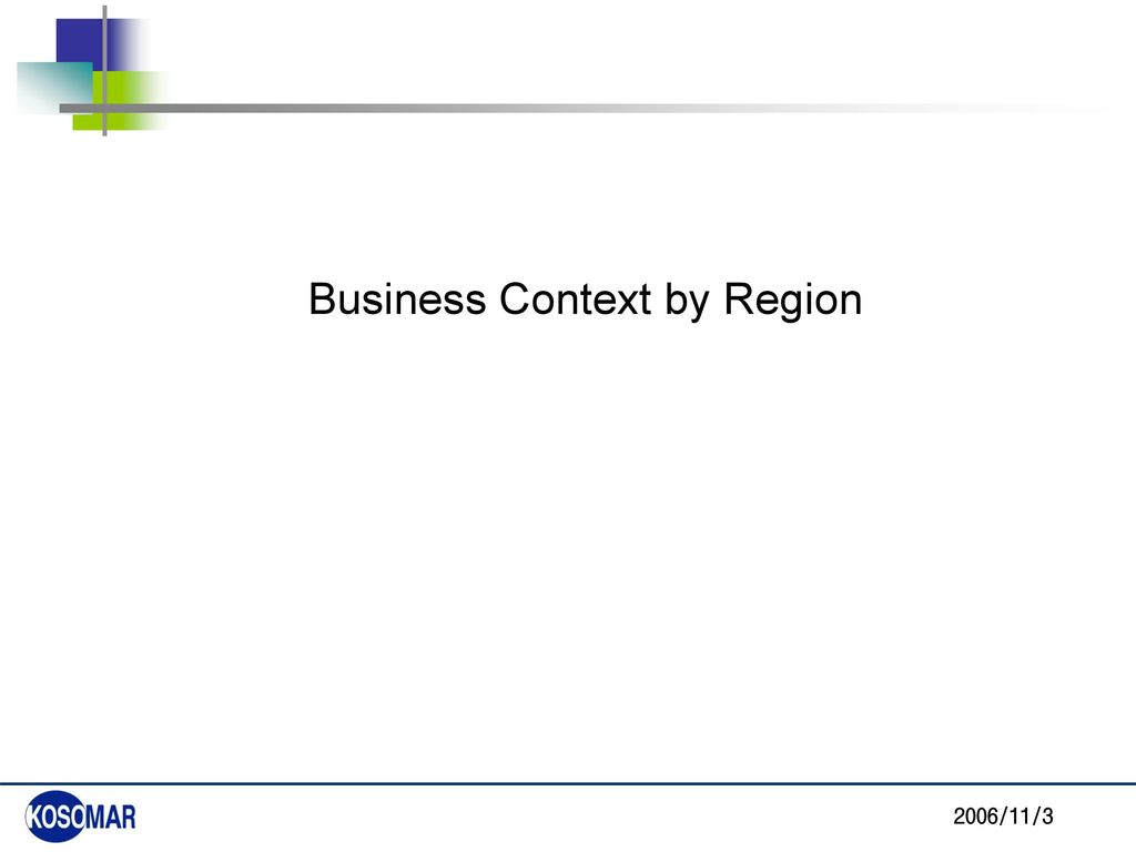 Business Context by Region