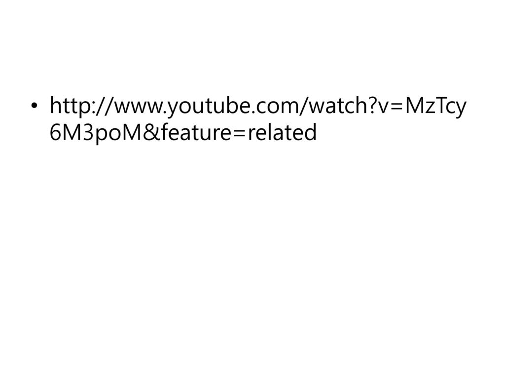 http://www.youtube.com/watch v=MzTcy6M3poM&feature=related