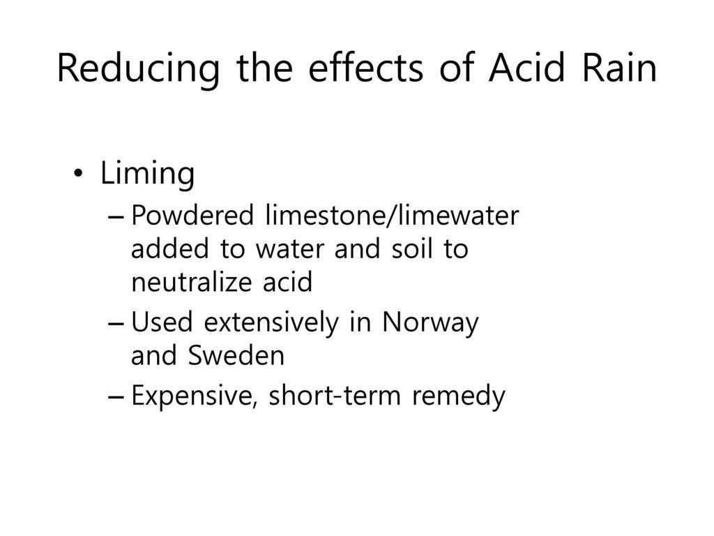 Reducing the effects of Acid Rain