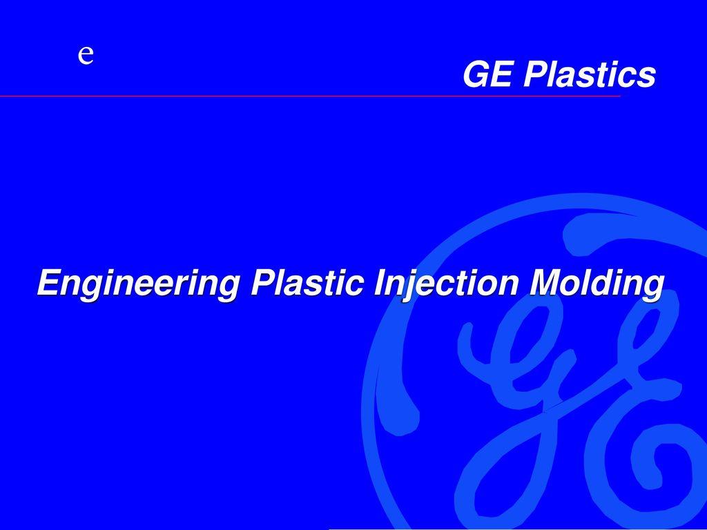 Engineering Plastic Injection Molding