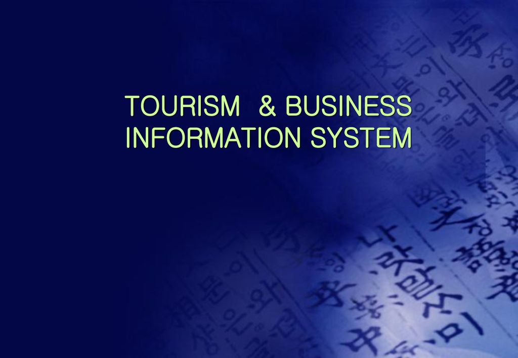 TOURISM & BUSINESS INFORMATION SYSTEM