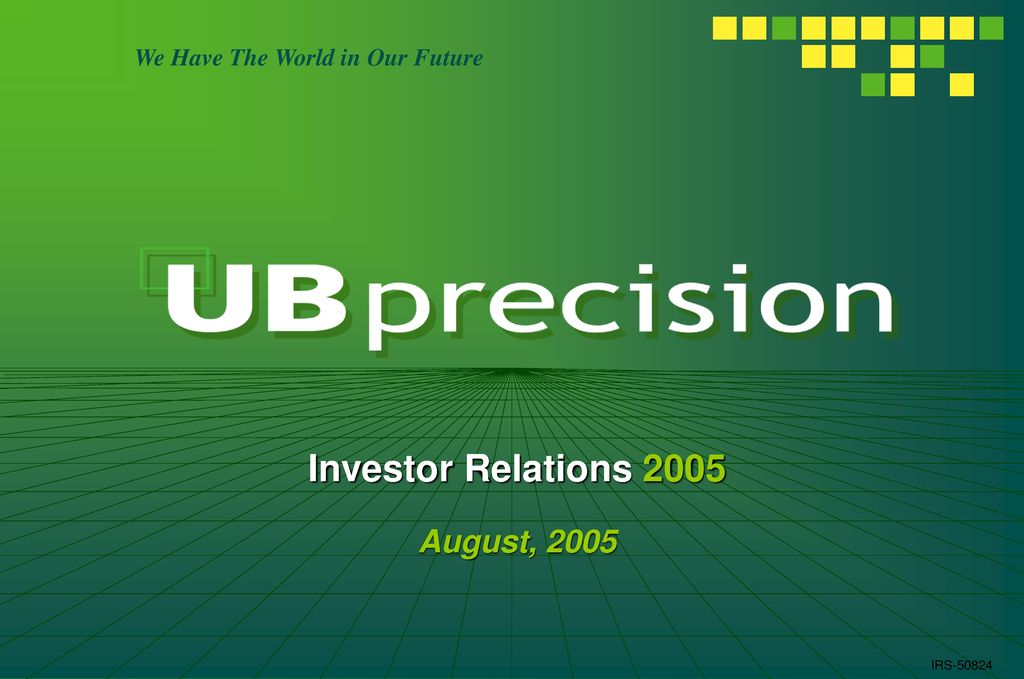 Investor Relations 2005 August, 2005