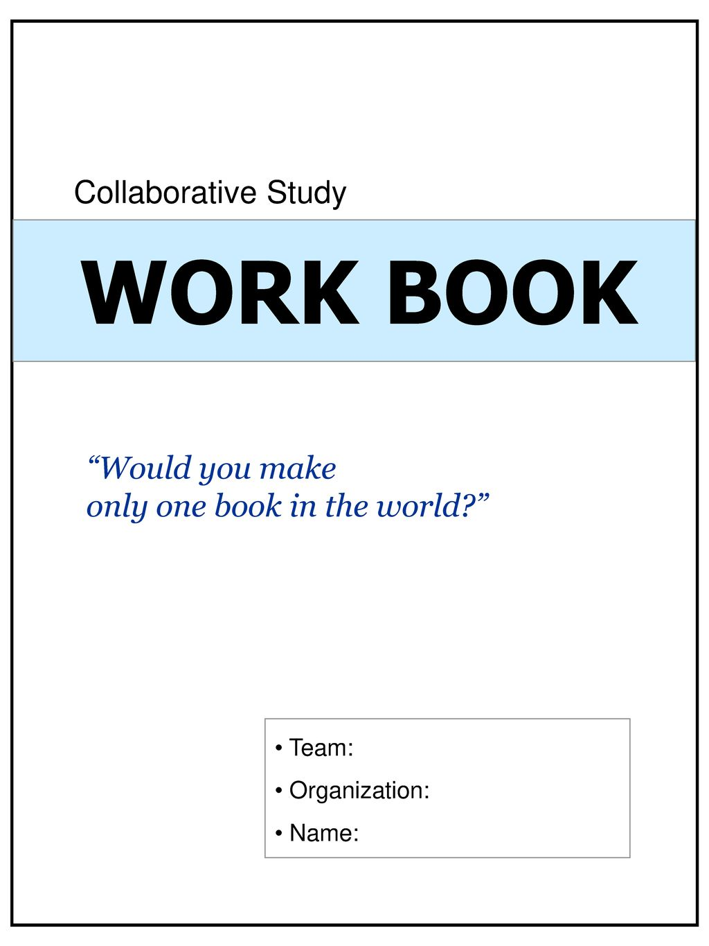 "Collaborative Student Work : Work book collaborative study ""would you make ppt download"