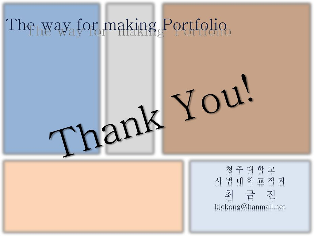Thank You! The way for making Portfolio The way for making Portfolio