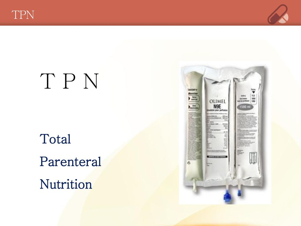 TPN T P N Total Parenteral Nutrition