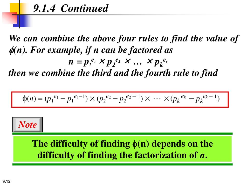 9.1.4 Continued We can combine the above four rules to find the value of f(n). For example, if n can be factored as.
