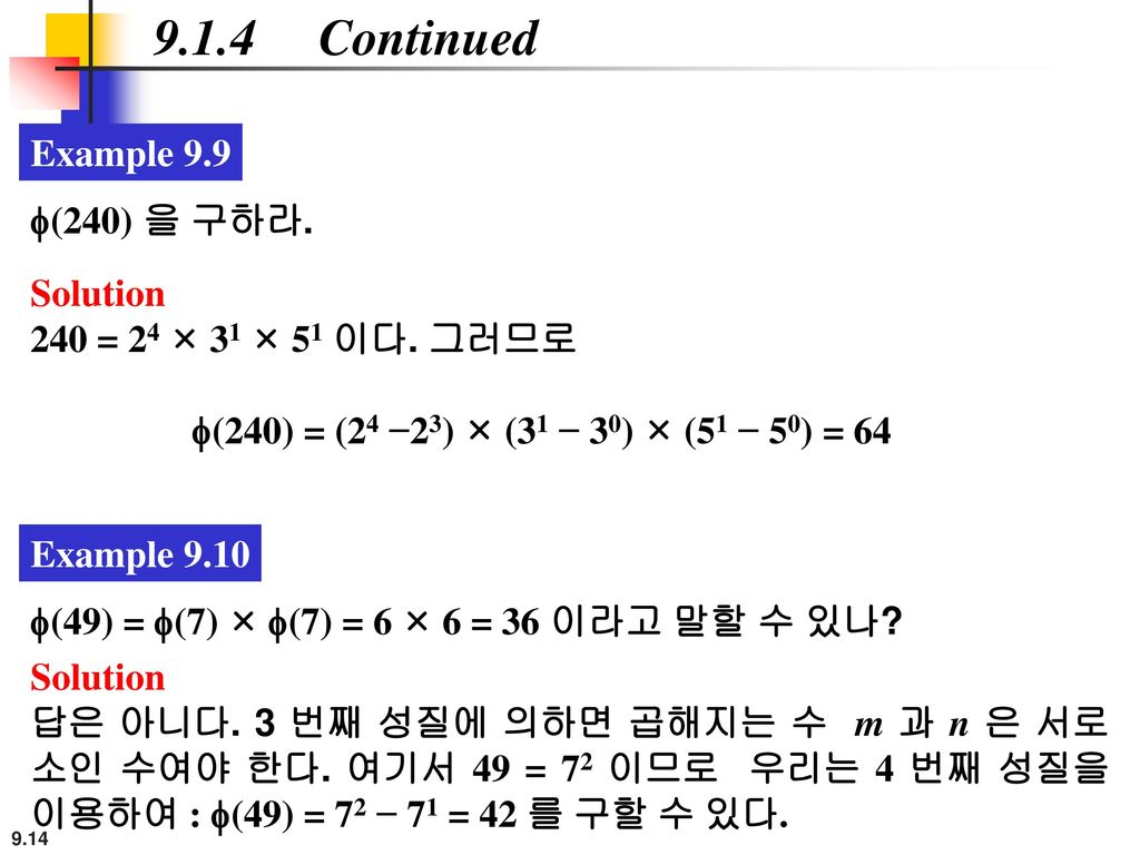 9.1.4 Continued Example 9.9 f(240) 을 구하라. Solution