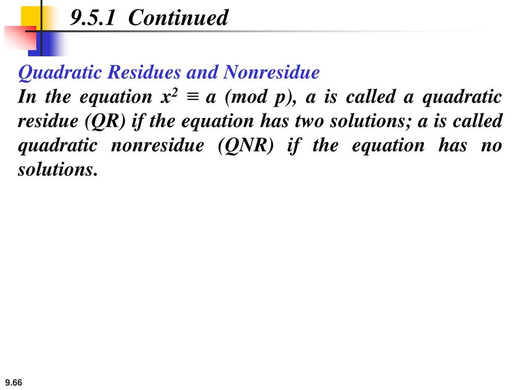 9.5.1 Continued Quadratic Residues and Nonresidue