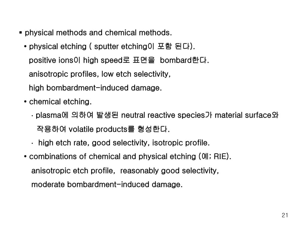 physical methods and chemical methods.