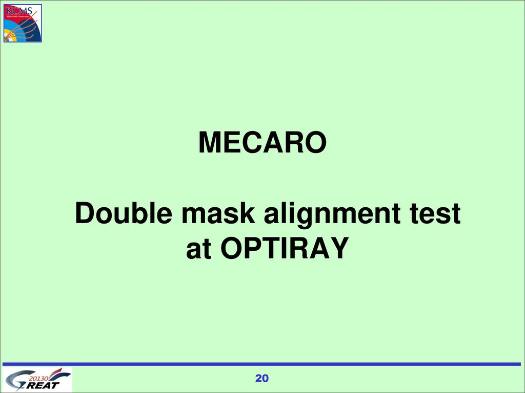 MECARO Double mask alignment test at OPTIRAY