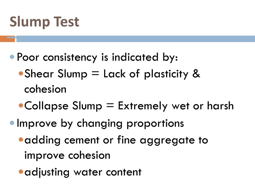 Slump Test Poor consistency is indicated by: