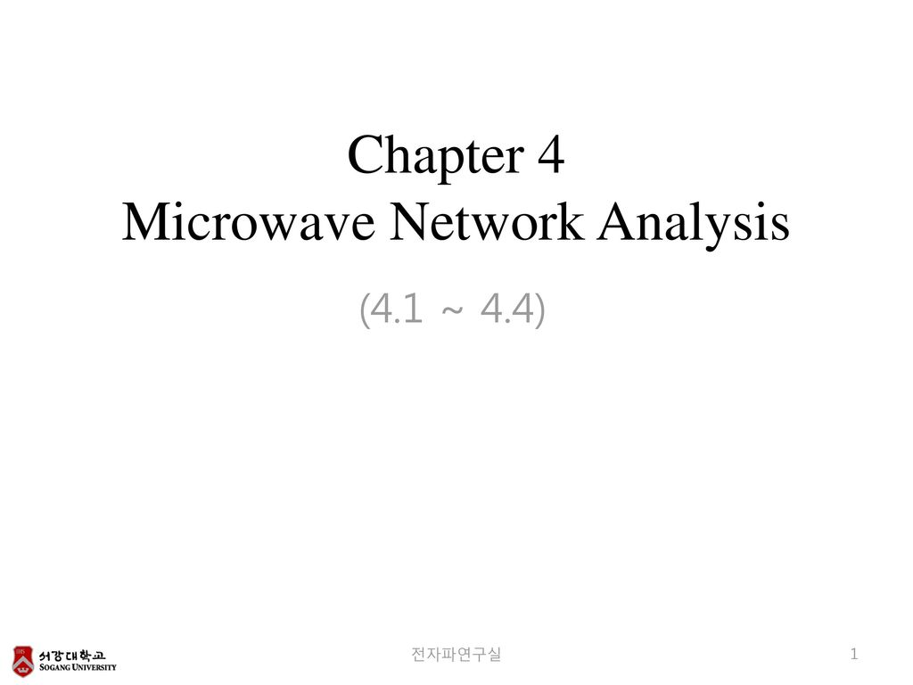Chapter 4 Microwave Network Analysis