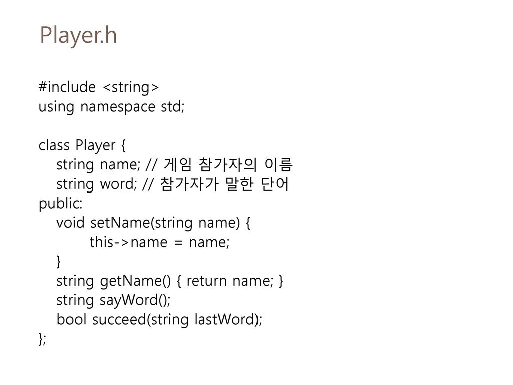 Player.h #include <string> using namespace std; class Player {