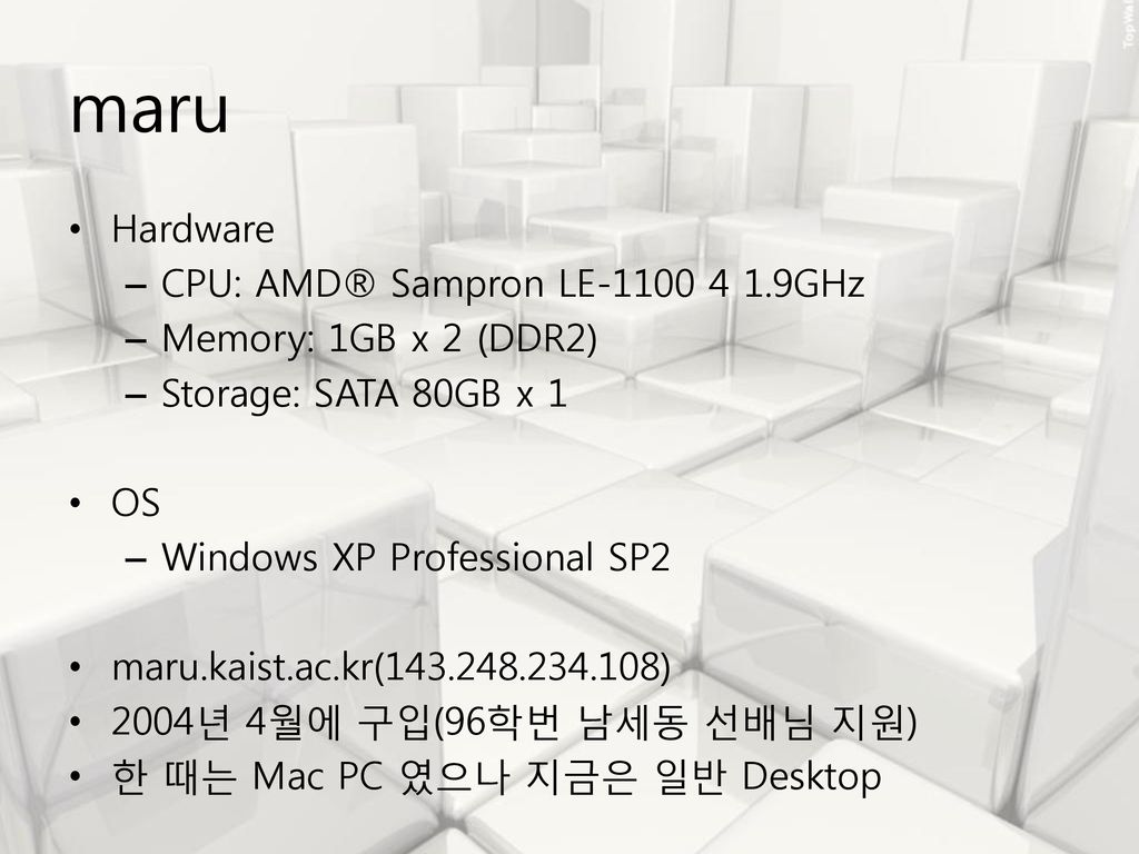 maru Hardware CPU: AMD® Sampron LE GHz
