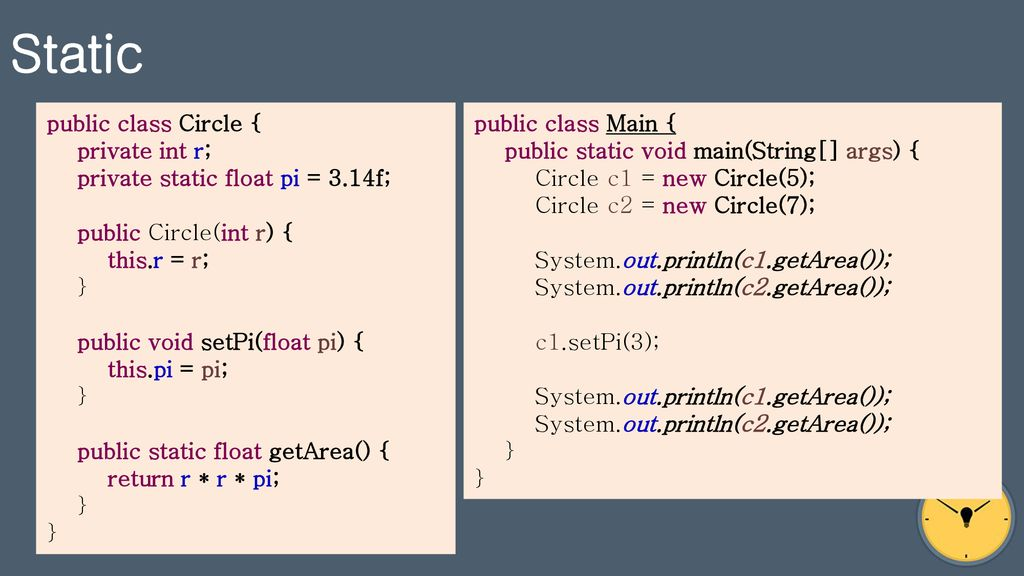 Static public class Circle { private int r;