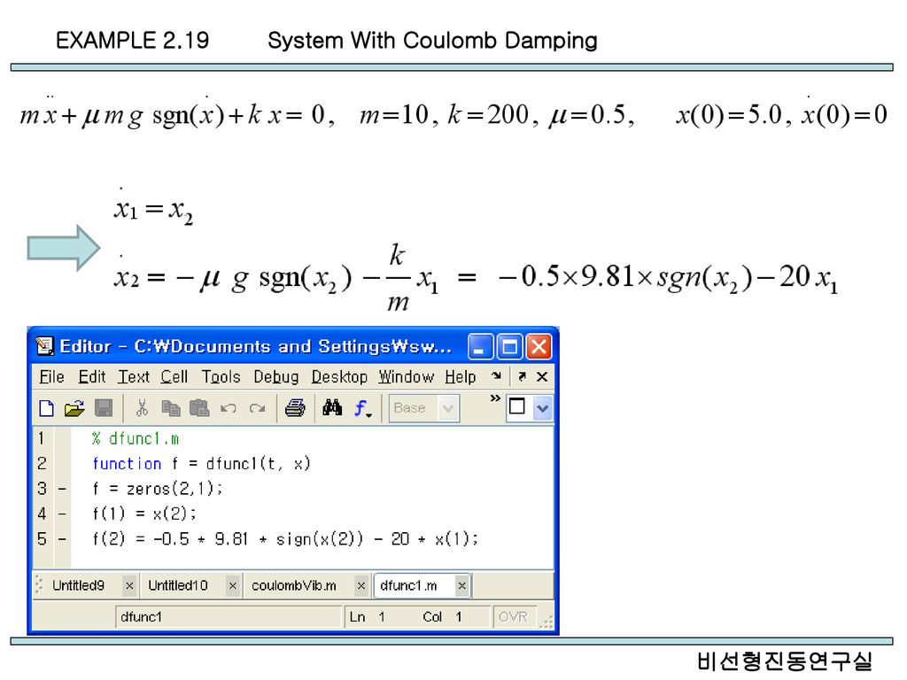 EXAMPLE 2.19 System With Coulomb Damping 비선형진동연구실