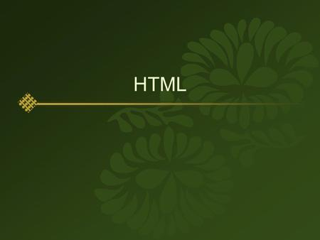 HTML.  Hyper Text Markup Language  Hyper Text : Link  Markup :  전용 브라우저 (IE, Netscape, Opera..)  프로그램 + 실행 환경 ( 실행기 )