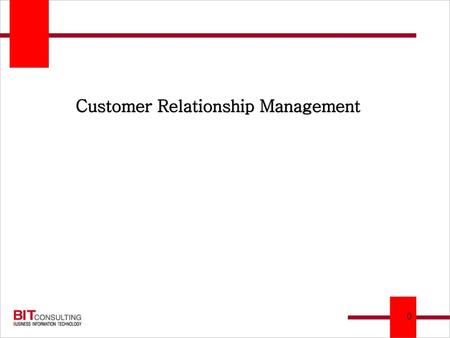 CRM : 고객 관계 관리 Process Customer Relationship Management