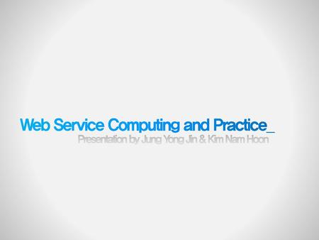 Web Service Computing and Practice_