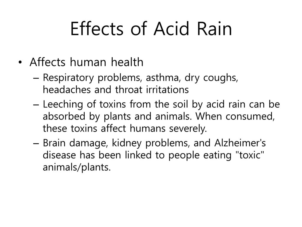 Effects of Acid Rain Affects human health