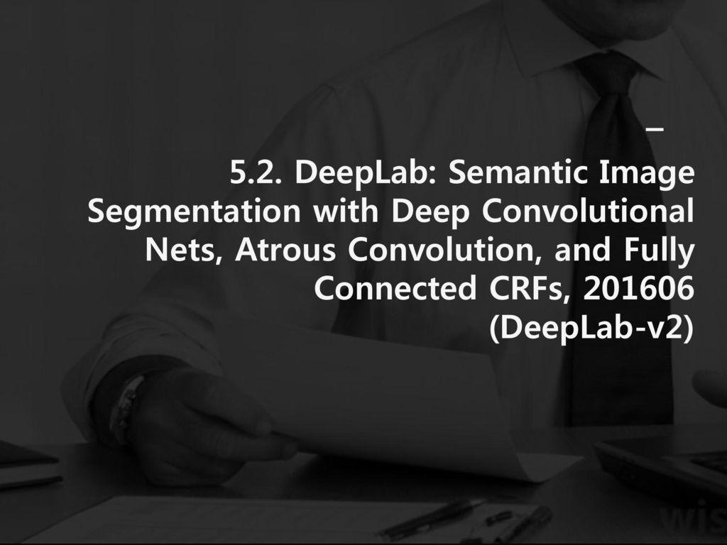 Segmentation based on Deep learning - ppt download