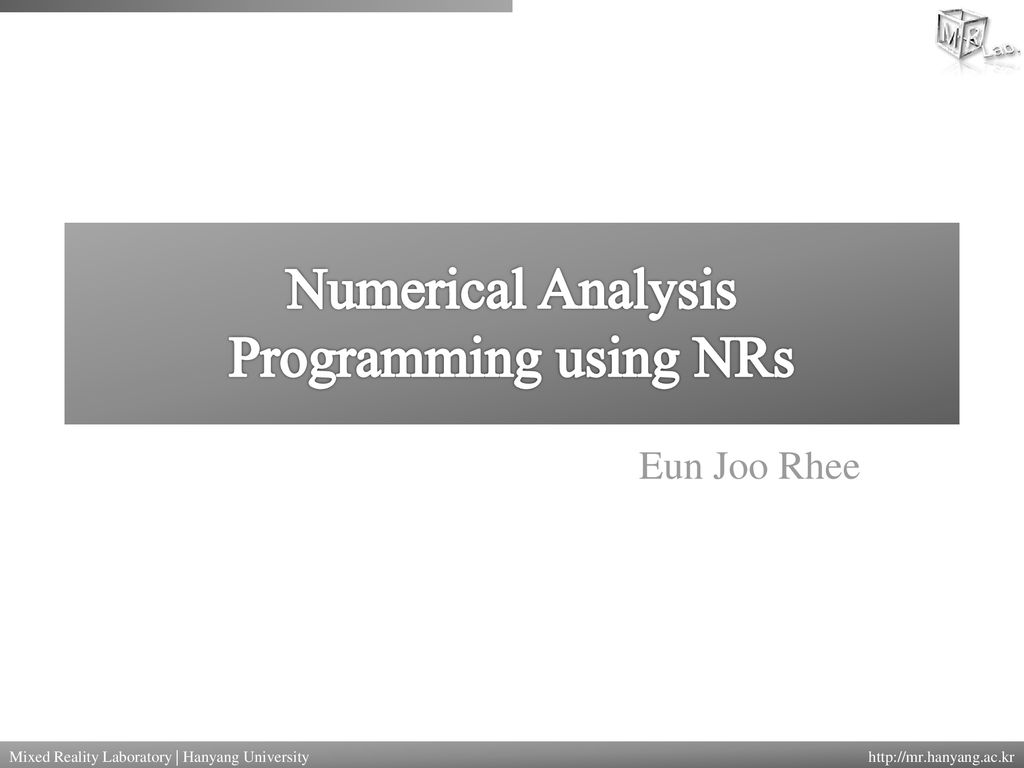 Numerical Analysis Programming using NRs - ppt download